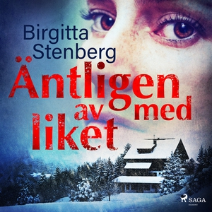 Äntligen av med liket (ljudbok) av Birgitta Ste