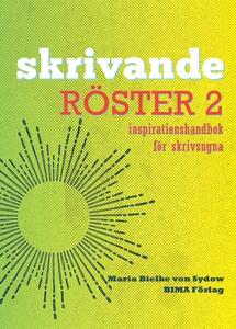Skrivande röster 2- inspirationshandbok för skr