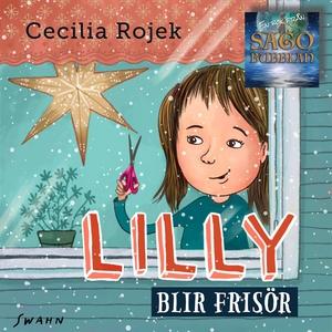 Lilly blir frisör (ljudbok) av Cecilia Rojek