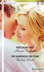 Kärlekens pakt/Om sanningen ska fram (e-bok) av
