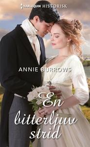 En bitterljuv strid (e-bok) av Annie Burrows