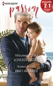 Lovligt begär/Par i affärer (e-bok) av Karen Bo