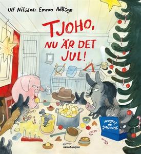 Tjoho, nu är det jul! : Adventsbok 2017 (ljudbo