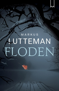 Floden (e-bok) av Markus Lutteman