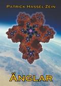 Änglar: En fristående fortsättning på berättelsen om planeten Minovar