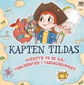 Kapten Tilda: Äventyr på de sju världshaven i vardagsrummet