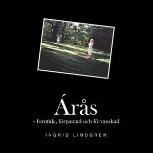 Árås: forntida, förpantad och förvanskad (e-bok