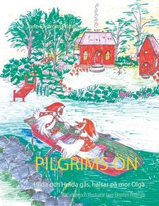 Pilgrims ön: Hilda och Hulda gås, hälsar på mor
