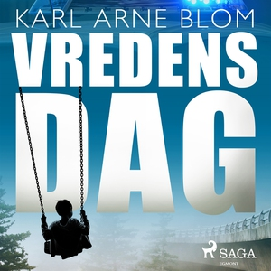 Vredens dag (ljudbok) av Karl Arne Blom