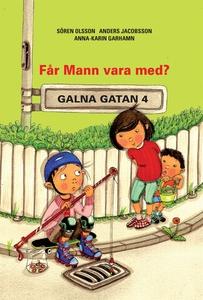 Får Mann vara med? (e-bok) av Sören Olsson, And