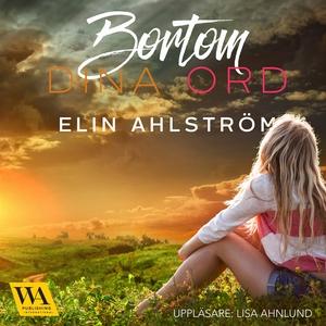 Bortom dina ord (ljudbok) av Elin Ahlström