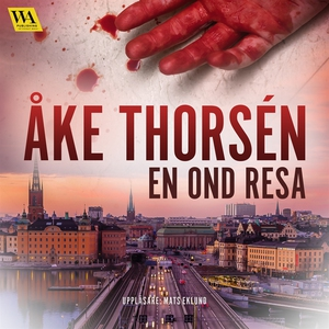En ond resa (ljudbok) av Åke Thorsén