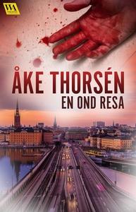 En ond resa (e-bok) av Åke Thorsén