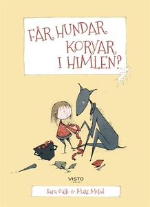 Får hundar korvar i himlen? (e-bok) av Sara Gal
