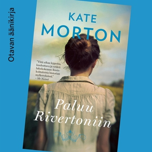 Paluu Rivertoniin (ljudbok) av Kate Morton