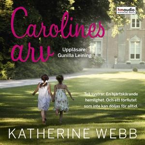 Carolines arv (ljudbok) av Katherine Webb