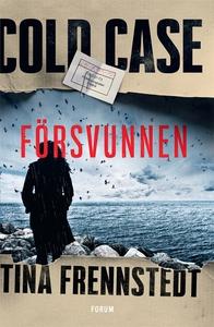 Cold Case: Försvunnen (e-bok) av Tina Frennsted