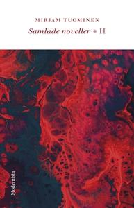 Samlade noveller II (e-bok) av Mirjam Tuominen