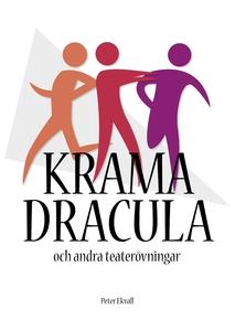 Krama Dracula och andra teaterövningar (e-bok)