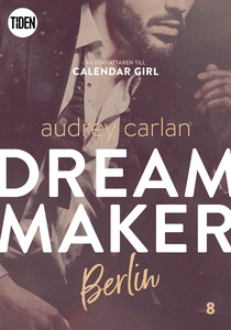 Dream Maker - Del 8: Berlin (e-bok) av Audrey C