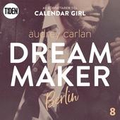 Dream Maker - Del 8: Berlin