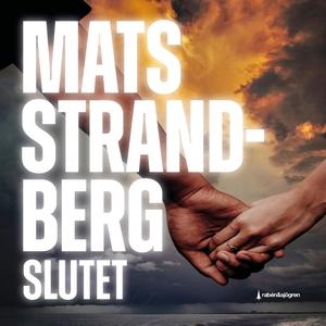Slutet (ljudbok) av Mats Strandberg