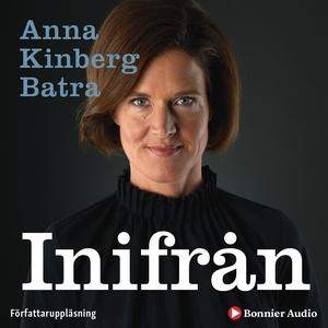 Inifrån (ljudbok) av Anna Kinberg Batra