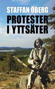 Protester i Yttsäter (e-bok) av Staffan Öberg