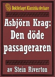 Asbjörn Krag: Den döde passageraren. Återutgivn