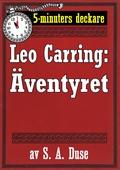 5-minuters deckare. Leo Carring: Äventyret. Berättelse. Återutgivning av text från 1926