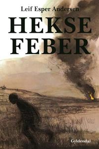 Heksefeber (lydbog) af Leif Esper And