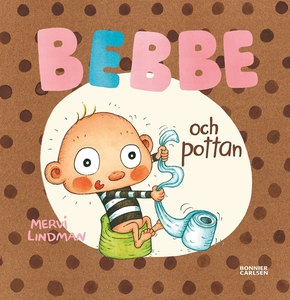 Bebbe och pottan (e-bok) av Mervi Lindman