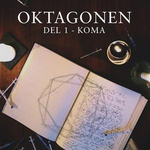 Oktagonen del 1: Koma (ljudbok) av Emanuel Blum