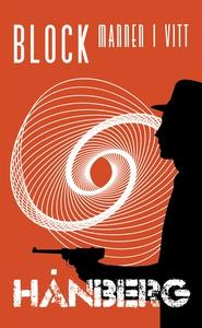 Block : Mannen i vitt (e-bok) av Daniel Hånberg