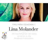 Tips från coachen - Att leva helhjärtat i den bästa versionen av dig