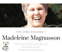 Tips från coachen - Bryt destruktiva relationer och skapa äkta kärlek