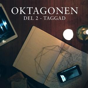 Oktagonen del 2: Taggad (ljudbok) av Emanuel Bl