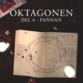 Oktagonen del 6: Pannan