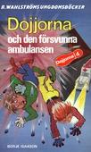 Dojjorna 4 - Dojjorna och den försvunna ambulansen