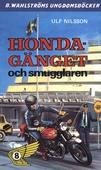 Honda-gänget 8 - Honda-gänget och smugglaren