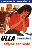 Ulla 5 - Ulla följer ett spår