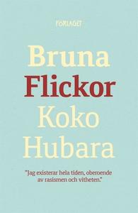 Bruna flickor (e-bok) av Koko Hubara
