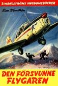 Flygkamraterna 4 - Den försvunne flygaren