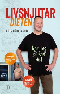 Livsnjutardieten (e-bok) av Erik Hörstadius