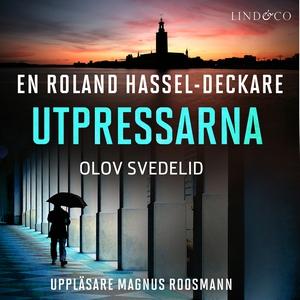 Utpressarna: En Roland Hassel-deckare (ljudbok)