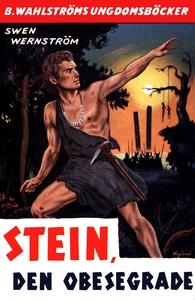 Stein, den obesegrade - berättelse från yngre s