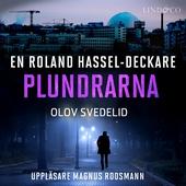 Plundrarna: En Roland Hassel-deckare