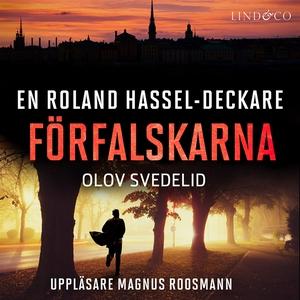 Förfalskarna: En Roland Hassel-deckare (ljudbok