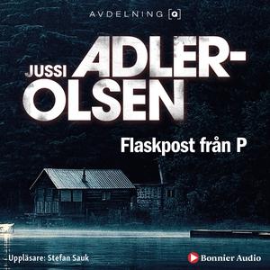 Flaskpost från P (ljudbok) av Jussi Adler-Olsen