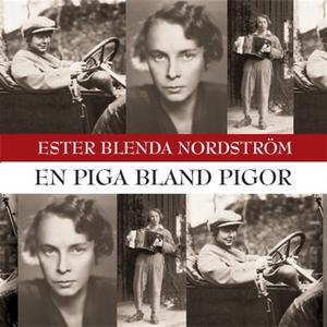 En piga bland pigor (ljudbok) av Ester Blenda N